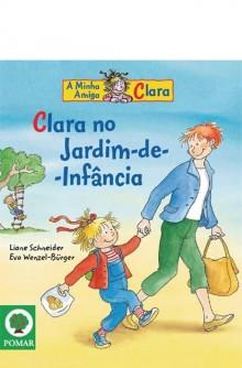 Clara no Jardim-de-Infância