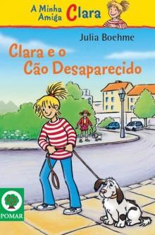 Clara e o Cão Desaparecido